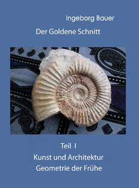 Der Goldene Schnitt - Teil I-III
