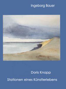 Doris Knapp – Stationen eines Künstlerlebens